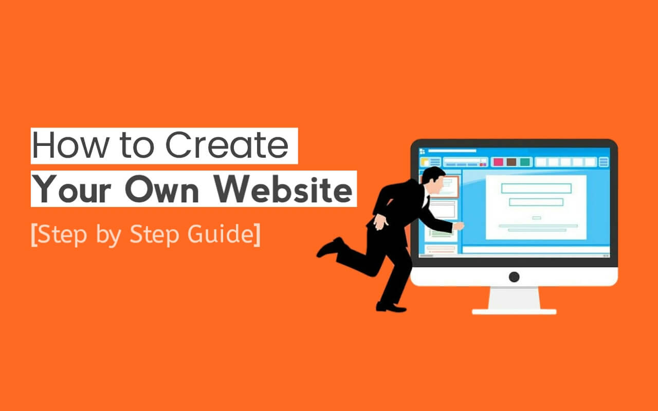 How to Create Your Own Website in 2021 - Step by Step Guide (Free)