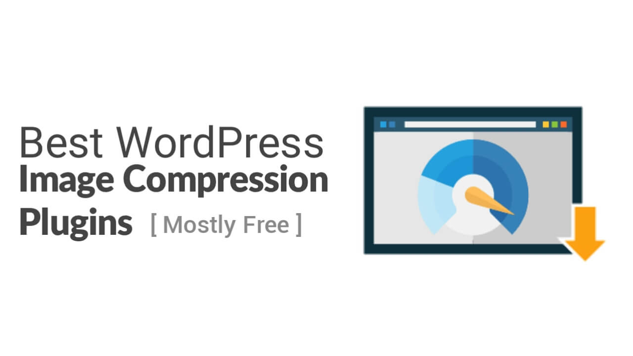 7 Best Free WordPress Image Compression Plugins for 2021