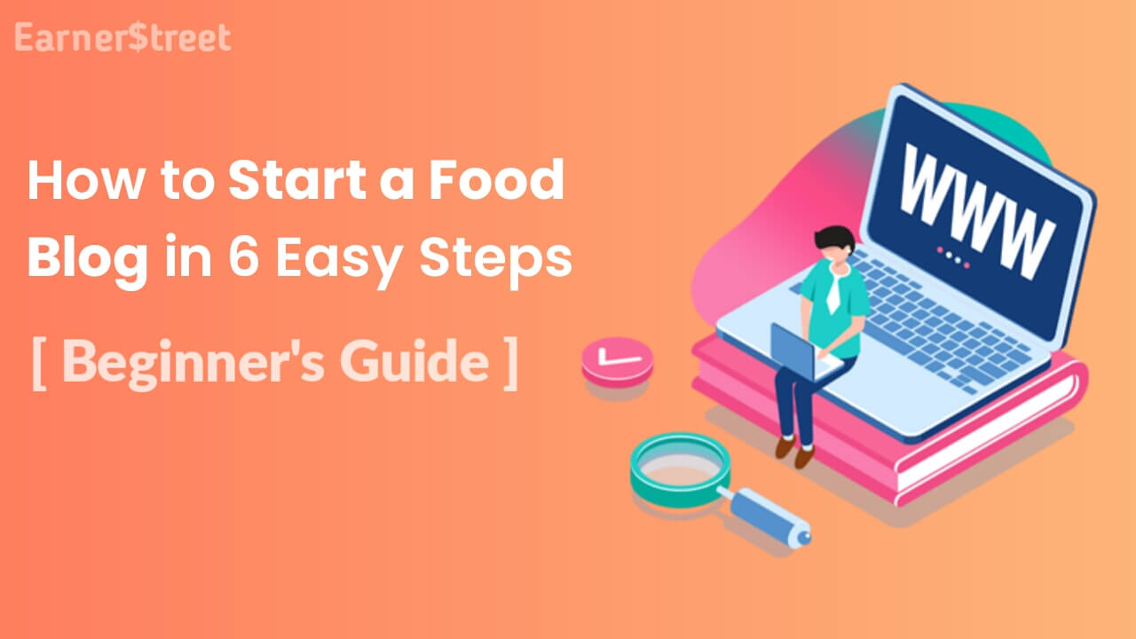 How to Start a Food Blog and Make Money in 2021 (Step-by-Step)