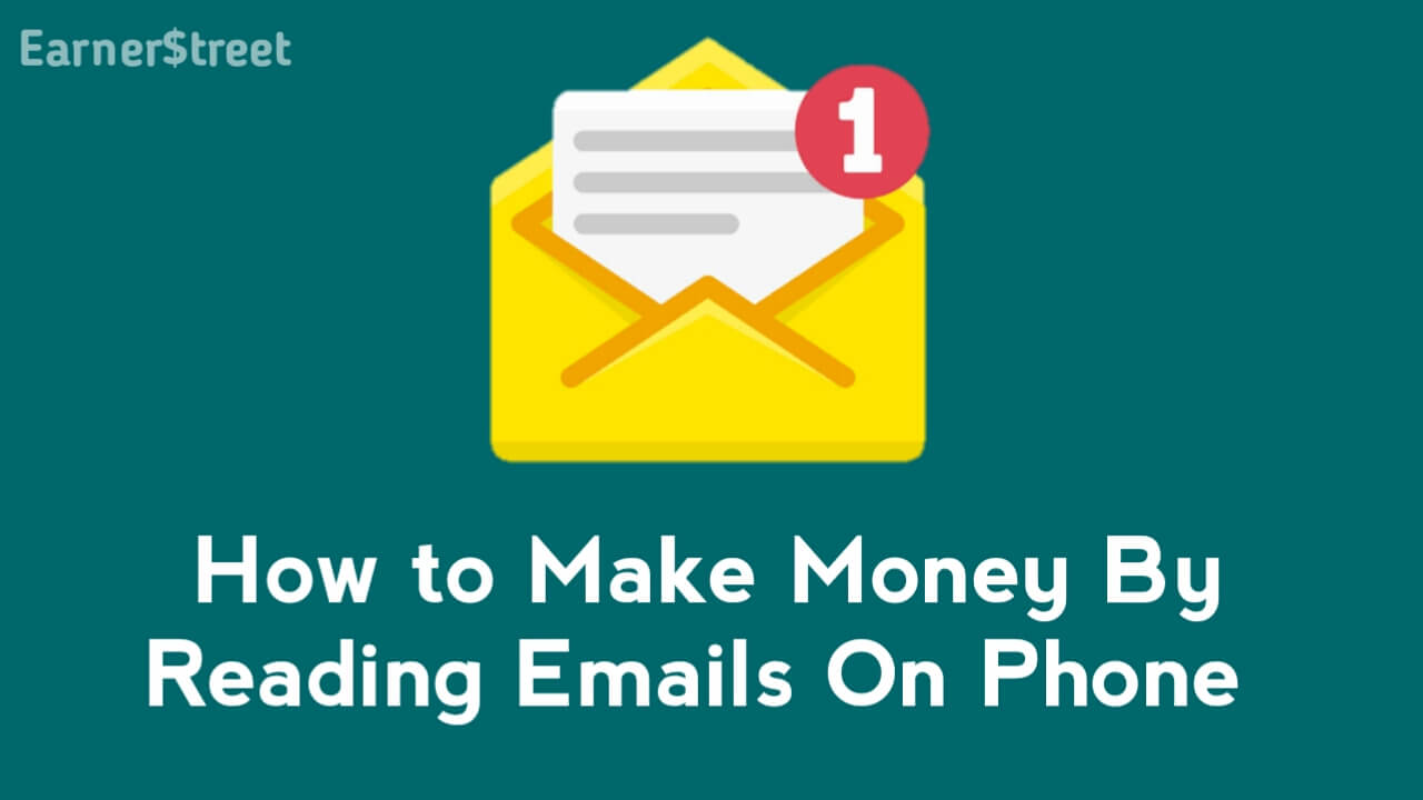 How to Make Money Reading Emails in 2021 [Earn $10/Hour]